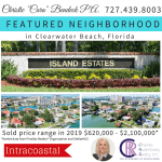 FEATURED NEIGHBORHOOD – ISLAND ESTATES IN CLEARWATER BEACH, FL